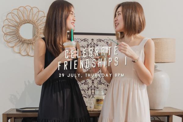 July V - Celebrate Friendships I