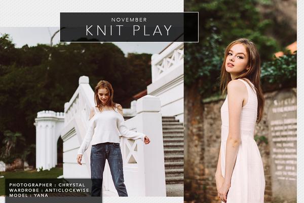 NOVEMBER I - KNIT PLAY