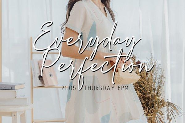 May III - Everyday Perfection